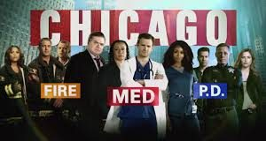 Chicago Fire - Chicago MED - Chicago PD
